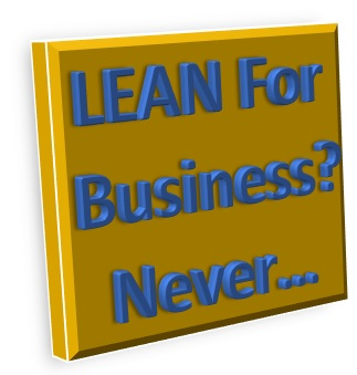 Lean for Business..never