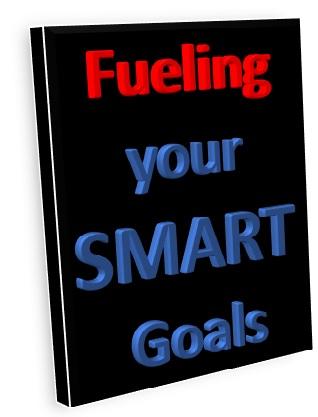Fueling your SMART Goals