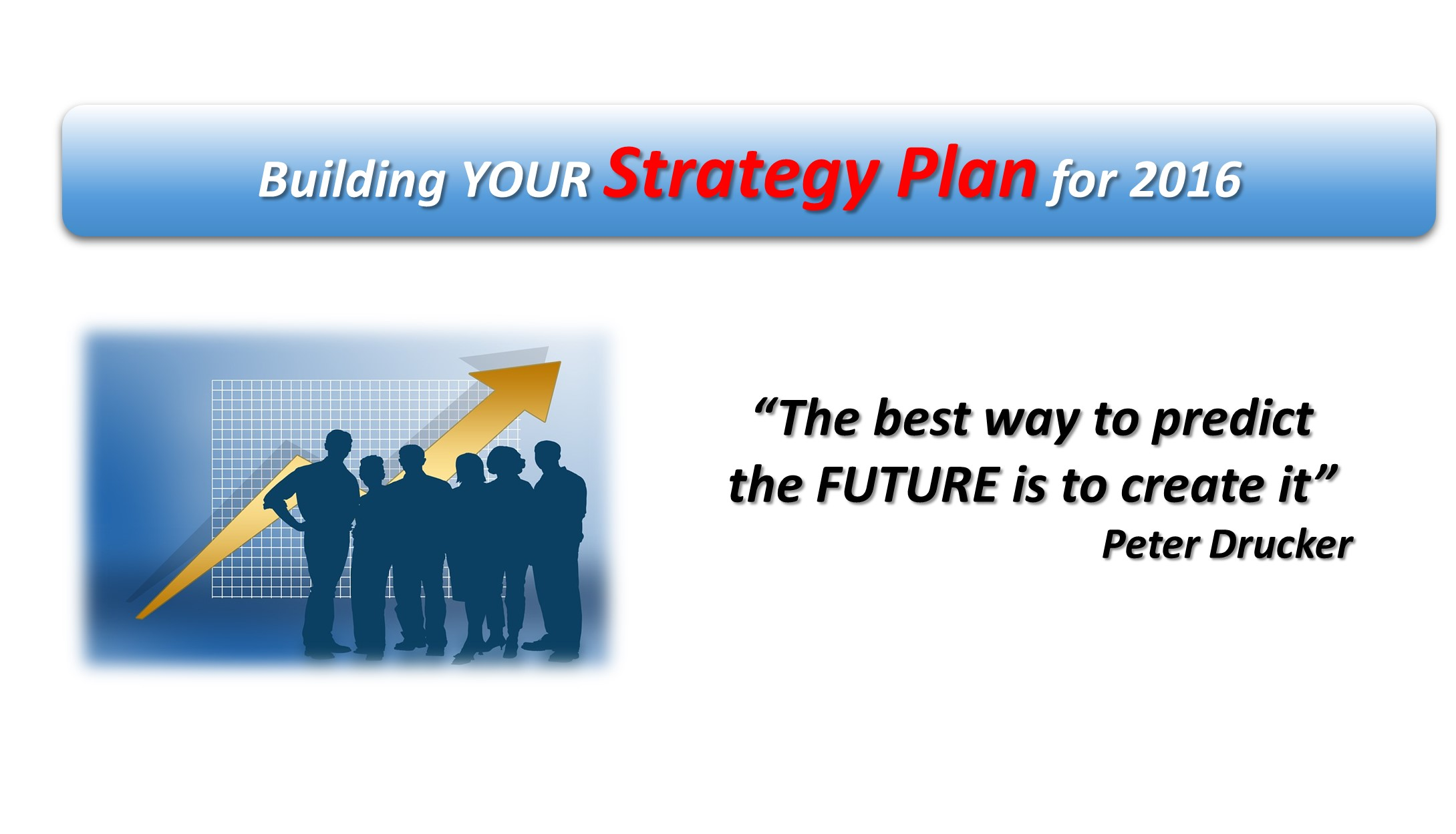 Your Strategy Plan