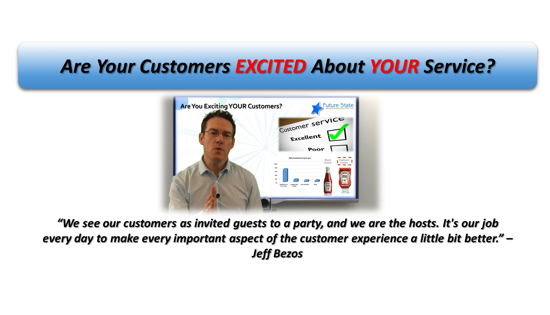 Do Your Customers Get Excited About YOUR Service?
