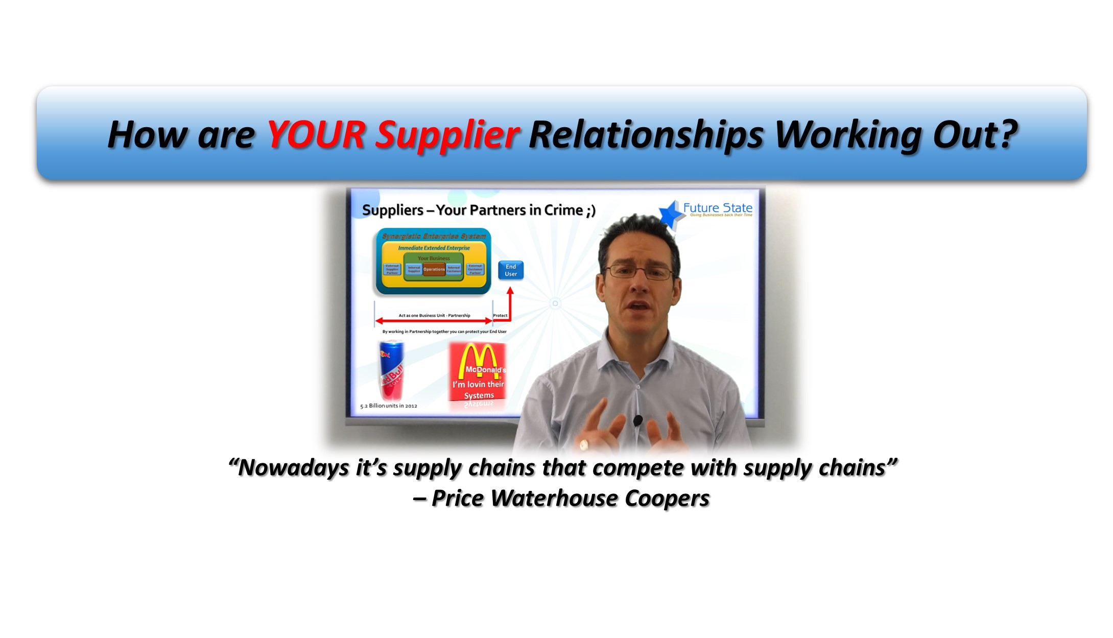How are Your Supplier Relationships Working Out?