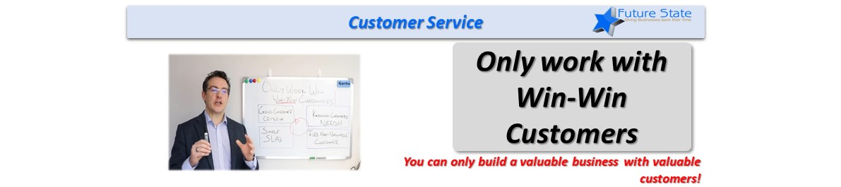 Building a Valuable Business with Win Win Customers