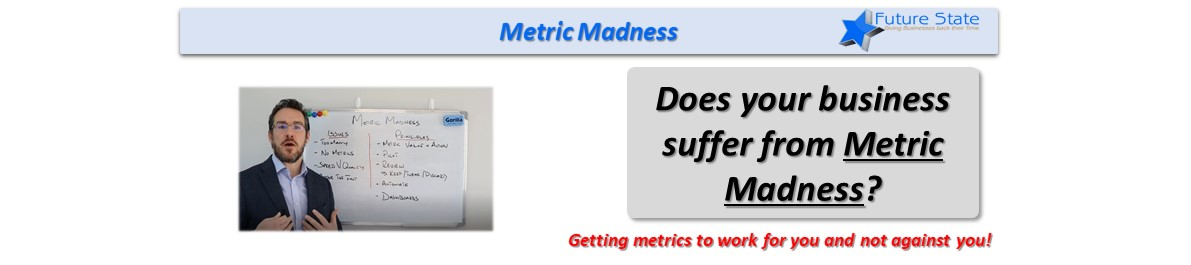 Metric Madness – How to develop Business Metrics
