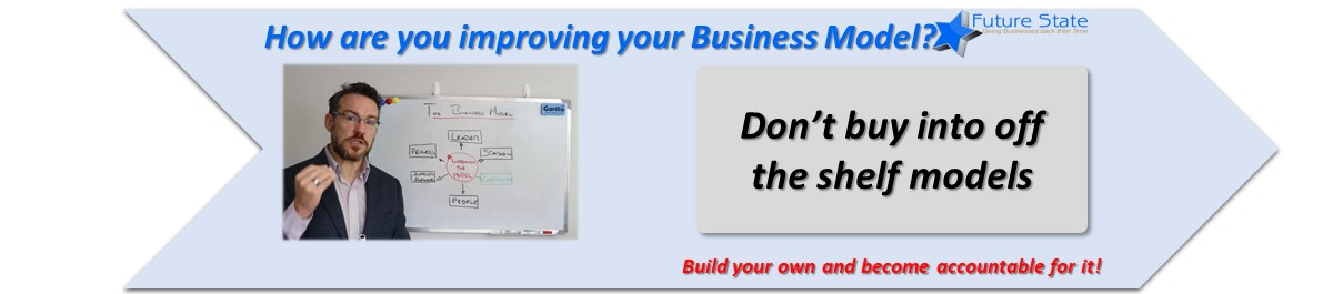 How are you improving your Business Model Performance?